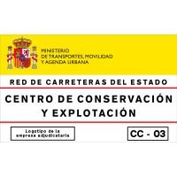 CARTELES DE CENTROS DE CONSERVACIÓN Y EXPLOTACIÓN Y OTRAS INSTALACIONES